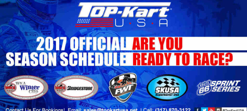 TOP KART USA ANNOUNCES 2017 SCHEDULE