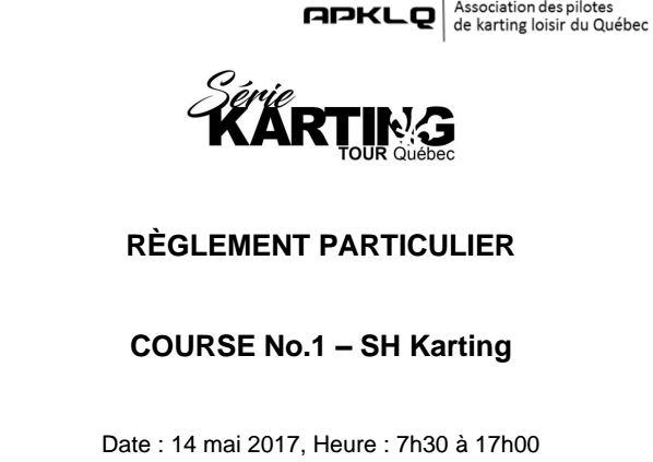 Serie Karting Tour Quebec Race 1 reglement Particulier